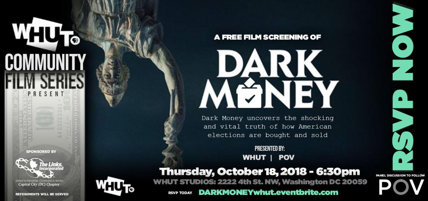 WHUT - Free Film Screening : Dark Money   Howard Calendar